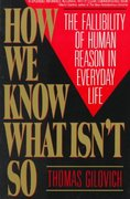 How We Know What Isn't So 1st Edition 9780029117064 0029117062