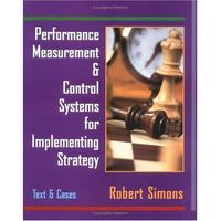 Performance Measurement and Control Systems for Implementing Strategy Text and Cases 1st edition 9780132340069 0132340062