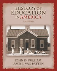 History of Education in America 9th Edition 9780131705463 0131705466