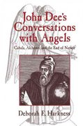 John Dee's Conversations with Angels 1st edition 9780521027489 0521027489