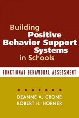 Building Positive Behavior Support Systems in Schools 1st Edition 9781572308183 1572308184