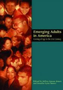Emerging Adults in America 1st Edition 9781591473299 1591473292