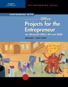 Performing with Projects for the Entrepreneur: Microsoft Office XP and 2000 1st edition 9780619058654 061905865X