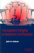 The Eastern Origins of Western Civilisation 1st Edition 9780521547246 0521547245