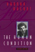 The Human Condition 2nd Edition 9780226025988 0226025985