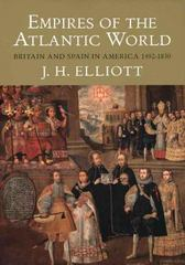 Empires of the Atlantic World 0 9780300123999 030012399X
