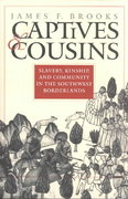 Captives and Cousins 1st Edition 9780807853825 0807853828