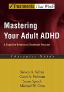 Mastering Your Adult ADHD 1st edition 9780195188189 0195188187