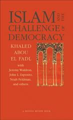Islam and the Challenge of Democracy 0 9780691119380 0691119384