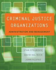 Criminal Justice Organizations 4th edition 9780534645878 0534645879