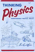 Thinking Physics 3rd edition 9780935218084 0935218084