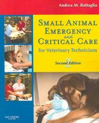 Small Animal Emergency and Critical Care for Veterinary Technicians 2nd edition 9781416028048 1416028048