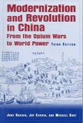 Modernization and Revolution in China 3rd edition 9780765614476 0765614472