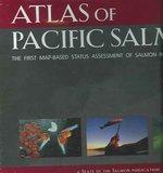 Atlas of Pacific Salmon 0 9780520245044 0520245040