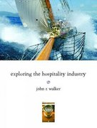 Exploring the Hospitality Industry 2nd edition 9780132437660 013243766X