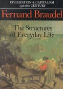 The Structures of Everyday Life - The Limits of the Possible 0 9780520081147 0520081145