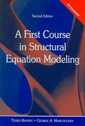A First Course in Structural Equation Modeling 2nd edition 9780805855883 0805855882