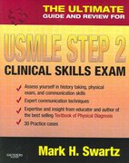 The Ultimate Guide and Review for the USMLE Step 2 Clinical Skills Exam 1st edition 9781416037279 1416037276