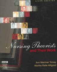 Nursing Theorists and Their Work 6th edition 9780323030106 0323030106