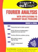 Schaum's Outline of Fourier Analysis with Applications to Boundary Value Problems 1st edition 9780070602199 0070602190