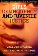 Girls, Delinquency, and Juvenile Justice 3rd edition 9780534557744 0534557740