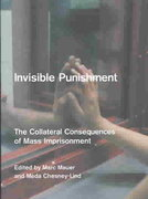 Invisible Punishment 1st Edition 9781595587367 1595587365
