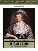 Abigail Adams 2nd Edition 9780321043702 0321043707