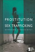 Prostitution and Sex Trafficking 1st Edition 9780737733297 0737733292