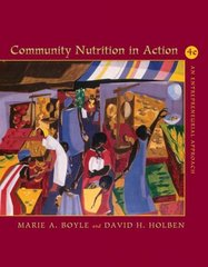 Community Nutrition in Action 4th Edition 9780534465810 0534465811