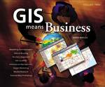 GIS Means Business 0 9781589480339 1589480333