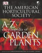 American Horticultural Society A to Z Encyclopedia of Garden Plants 0 9780756606169 0756606160