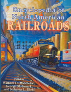 Encyclopedia of North American Railroads 0 9780253349163 0253349168
