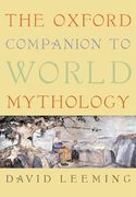 The Oxford Companion to World Mythology 0 9780195156690 0195156692