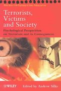 Terrorists, Victims and Society 1st Edition 9780471494621 0471494623