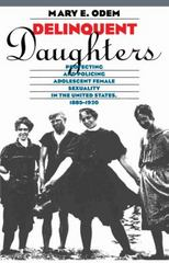 Delinquent Daughters 2nd Edition 9780807845288 0807845280