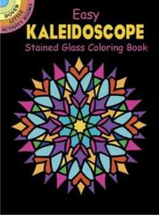 Easy Kaleidoscope Stained Glass Coloring Book 0 9780486441825 0486441822