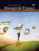 Essentials of Managerial Finance (with Thomson ONE - Business School Edition 6-Month Printed Access Card) 14th Edition 9780324422702 0324422709