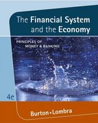 The Financial System and the Economy 4th Edition 9780324288810 0324288816