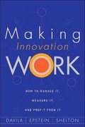 Making Innovation Work 1st Edition 9780131497863 0131497863