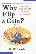 Why Flip a Coin 1st edition 9780471296454 0471296457