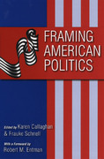 Framing American Politics 1st Edition 9780822958642 0822958643