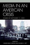 Media in an American Crisis 0 9780761831846 0761831843