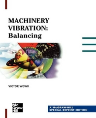 Machinery Vibration: Balancing, Special Reprint Edition 1st edition 9780071348614 0071348611