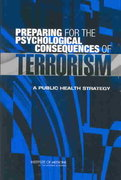 Preparing for the Psychological Consequences of Terrorism 1st Edition 9780309089531 0309089530
