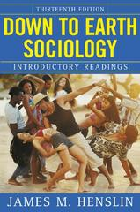 Down to Earth Sociology 13th Edition 9780743267601 0743267605