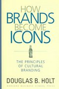 How Brands Become Icons 1st Edition 9781578517749 1578517745