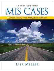 MIS Cases 3rd Edition 9780132214384 0132214385