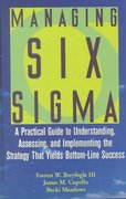 Managing Six Sigma 1st edition 9780471396734 0471396737
