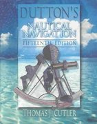Dutton's Nautical Navigation, 15th Edition 15th edition 9781557502483 155750248X