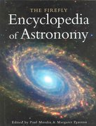 The Firefly Encyclopedia of Astronomy 0 9781552977972 1552977978